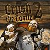 Jugar Crush the Castle 2